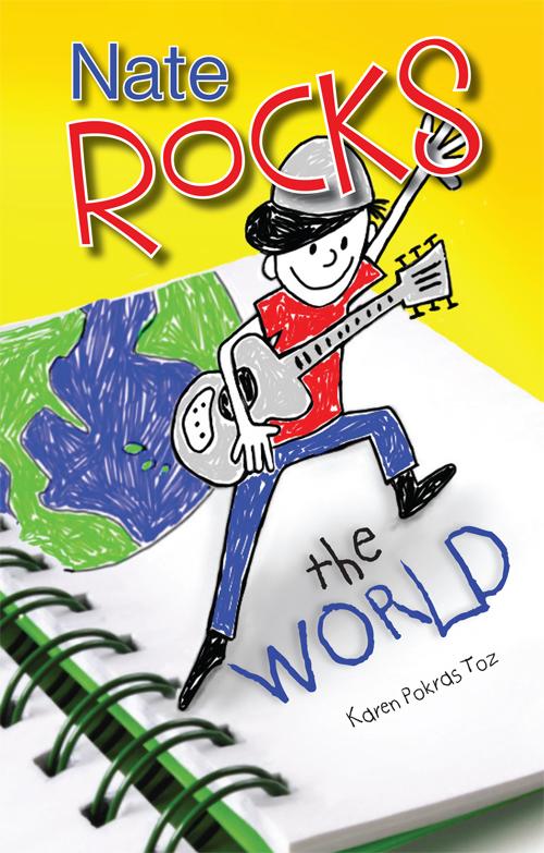 Nate Rocks the World - Karen Pokras Toz